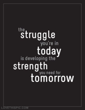 22860-The-Struggle-You-re-In-Today
